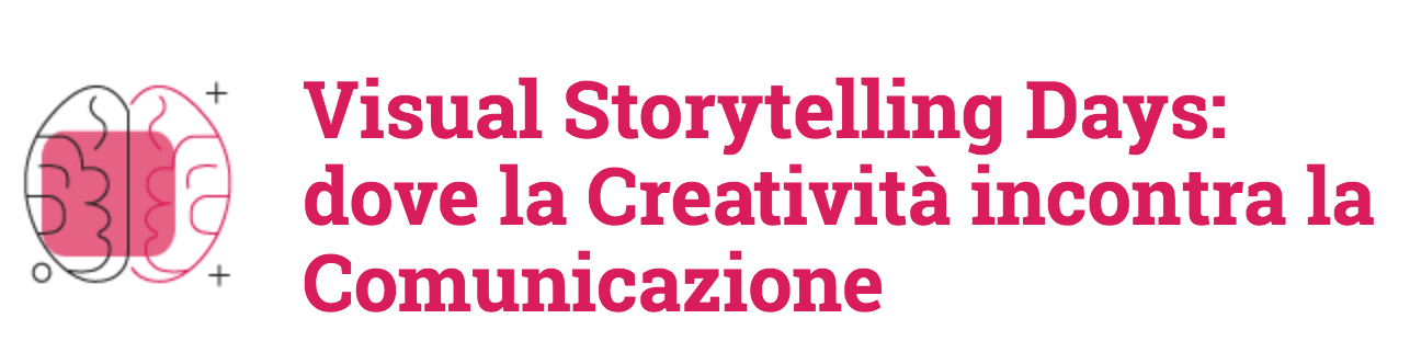 Visual storytelling Days, creatività e comunicazione