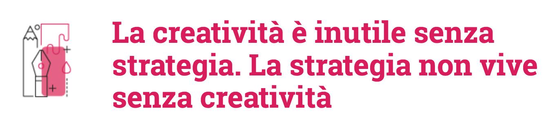 Strategia e creatività